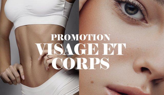 Promotion Visage et Corps